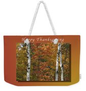 Happy Thanksgiving Birch And Maple Trees Weekender Tote Bag