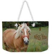 Horse Miss You Weekender Tote Bag