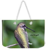 Hummingbird - Thinking Of You Weekender Tote Bag