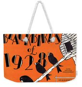 I Can't Give You Anything But Love Weekender Tote Bag