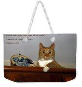 I Shall Make You Ruler Weekender Tote Bag
