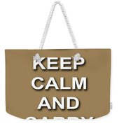 Keep Calm And Carry On Poster Print Brown Background Weekender Tote Bag