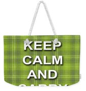 Keep Calm And Carry On Poster Print Green Plaid Background Weekender Tote Bag
