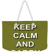 Keep Calm And Carry On Poster Print Olive Background Weekender Tote Bag