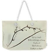 Life Is A Tangle Weekender Tote Bag