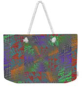 Listen To What I Have To Say Weekender Tote Bag