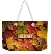 Live-autumn Weekender Tote Bag