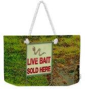 Live Bait Sign Weekender Tote Bag