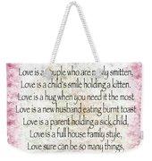 Love Poem In Pink Weekender Tote Bag
