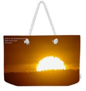 Love Is The Sunshine Weekender Tote Bag