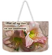 Love On Anniversary - Lilies And Lace Weekender Tote Bag