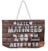 Matinees Weekender Tote Bag