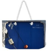menorca st - A warehouse door in Es Castell Menorca ready to keep local tradicional boats llauts Weekender Tote Bag