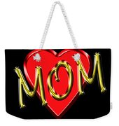 Mom 4 Weekender Tote Bag