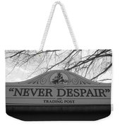 Never Despair Weekender Tote Bag