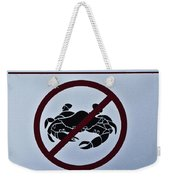 No Crabbing Weekender Tote Bag