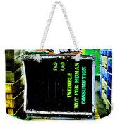 Not For Human Consumption Weekender Tote Bag