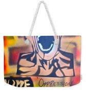 Oppression Makes Me Wanna Holler Weekender Tote Bag