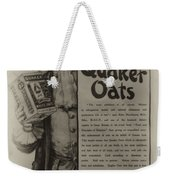 Pure Quaker Oates Weekender Tote Bag by Bill Cannon