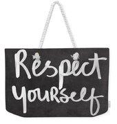 Respect Yourself Weekender Tote Bag by Linda Woods