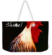 Rise And Shine - Rooster Clucking - Painterly Weekender Tote Bag