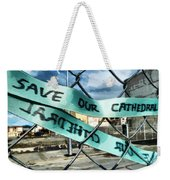 Save Our Cathedral  Weekender Tote Bag