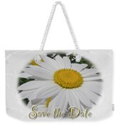 Save The Date Greeting Card - White Daisy Wildflower Weekender Tote Bag
