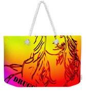 Sex And Drugs Weekender Tote Bag