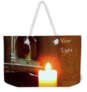 Shine Your Light Weekender Tote Bag
