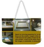 Show Preparations Weekender Tote Bag