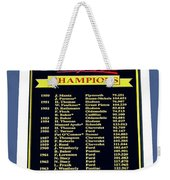 Sign Of Champions Weekender Tote Bag