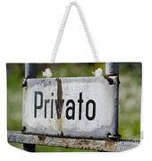 Signboard In Italian Privato Weekender Tote Bag
