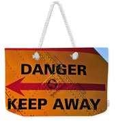 Signs Of Danger Weekender Tote Bag