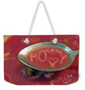 Soup For Mommy Weekender Tote Bag by Ausra Huntington nee Paulauskaite