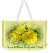 Special Friend Birthday Greeting Card - Yellow Primrose Weekender Tote Bag
