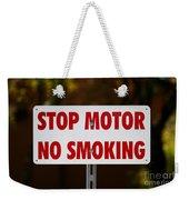 Stop Motor No Smiking Weekender Tote Bag