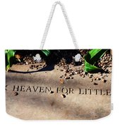 Thank Heaven For Little Girls Weekender Tote Bag