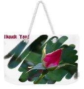 Thank You Bud Weekender Tote Bag