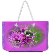 Thank You Greeting Card - Bumblebee On Ironweed Weekender Tote Bag