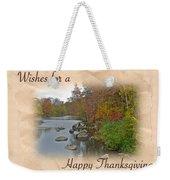 Thanksgiving Greeting Card - Autumn Creek Weekender Tote Bag