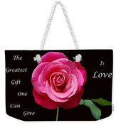 The Greatest Gift Weekender Tote Bag