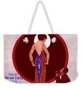The Meanest Gal In Town Weekender Tote Bag