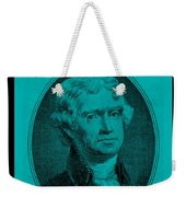Thomas Jefferson In Turquois Weekender Tote Bag by Rob Hans