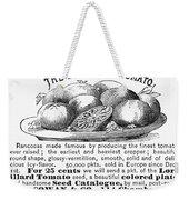 Tomato Advertisement, 1889 Weekender Tote Bag