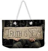 Truth Is Sexy Weekender Tote Bag