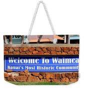 Welcome To Waimea Weekender Tote Bag