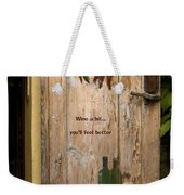 Wine A Bit Door Weekender Tote Bag