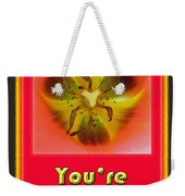 You're Radioactive - Birthday Love Valentine Card Weekender Tote Bag