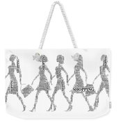 Go Shopping  Weekender Tote Bag