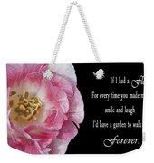 If I Had A Flower Weekender Tote Bag